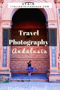 Travel photography Andalusia spain