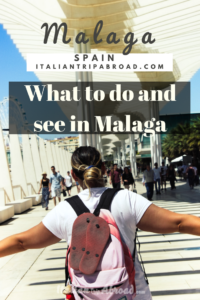 What to do and see in Malaga