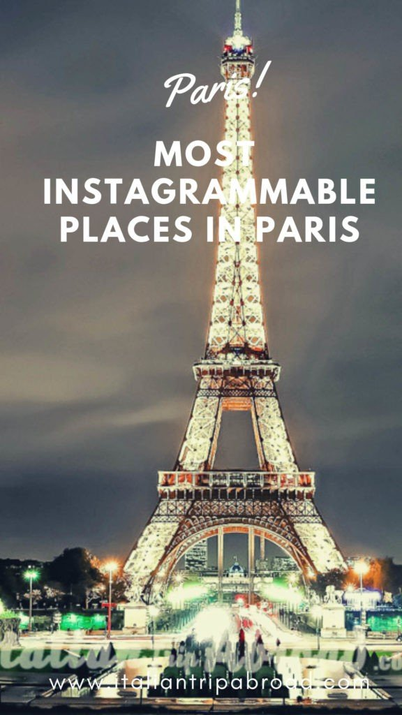 most instagrammable places in Pairs - France - Europe on a budget