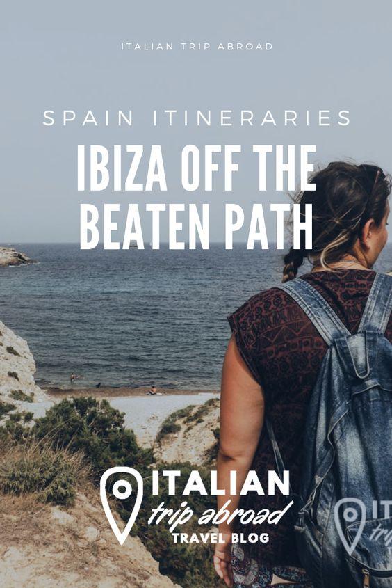 Ibiza off the beaten Path - Italian Trip Abroad