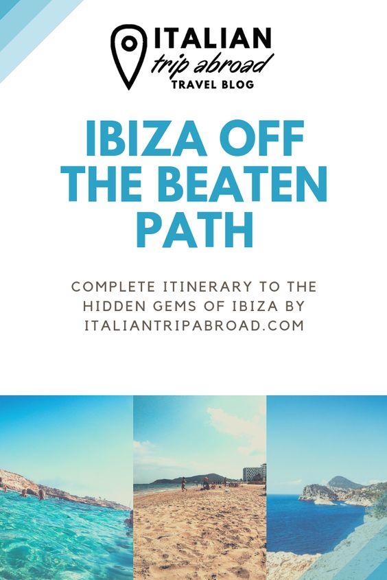 Ibiza off the beaten Track - Italian Trip Abroad