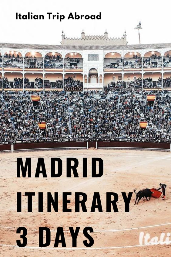 Madrid itinerary in 3 days - Spain Tour
