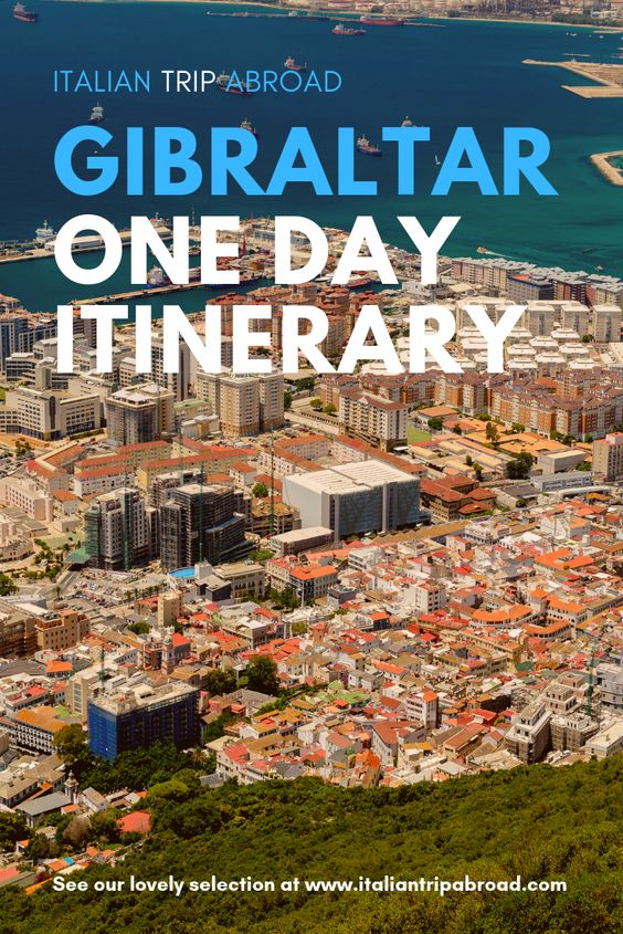 One day Gibraltar Itinerary