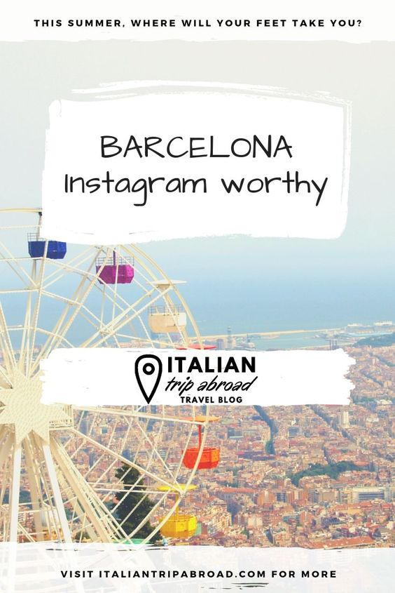 30 Most Instagrammable places in Barcelona -  Barcelona Photography 1