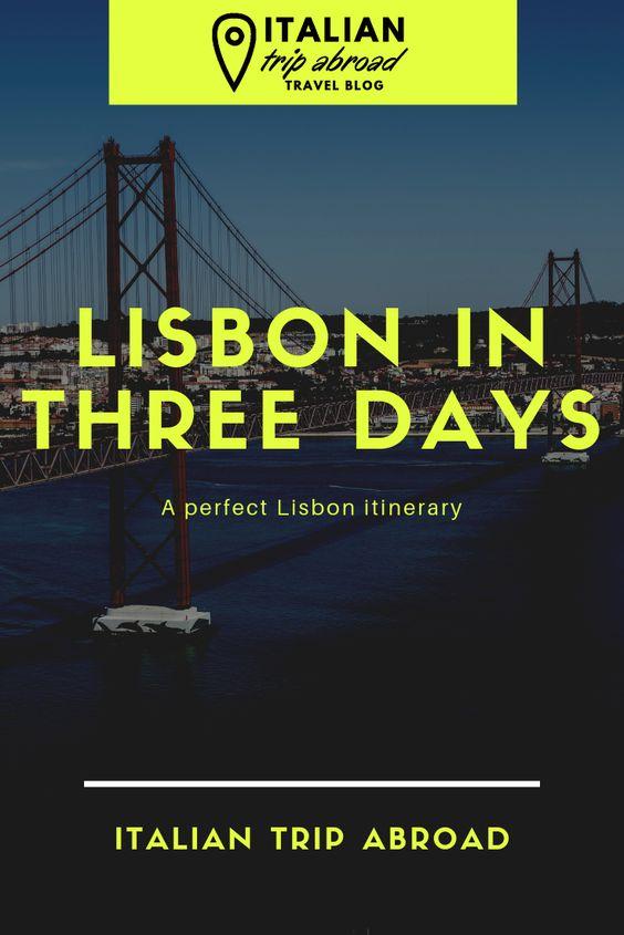 Lisbon in three days - Portugal Travels