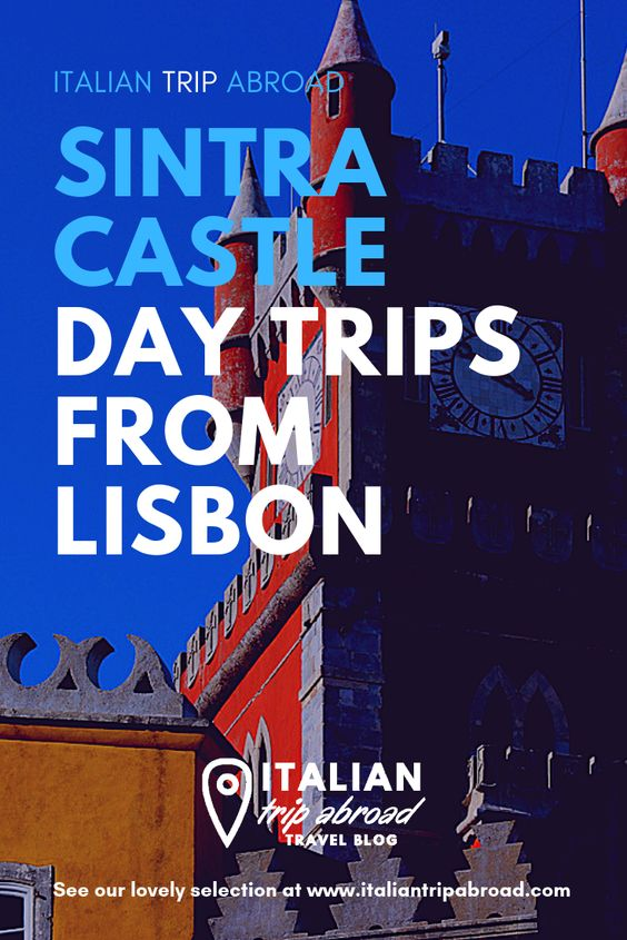 Sintra Castle Itinerary - Day Trips from Lisbon