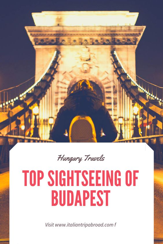 top sightseeing of Budapest in 2 days on a budget