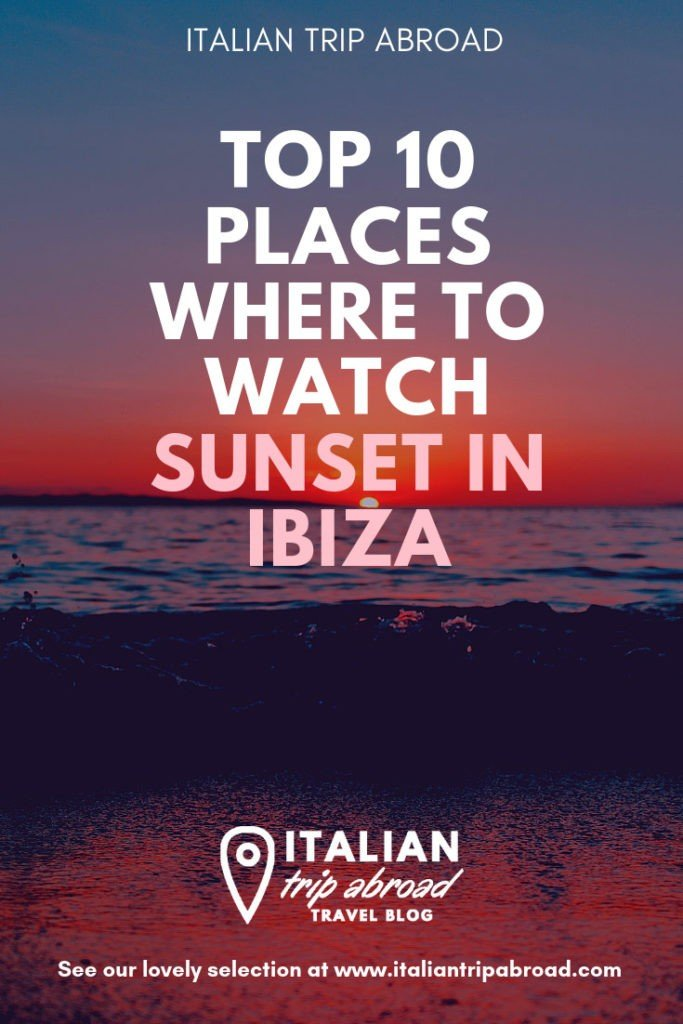 Best places to watch and enjoy the sunset in Ibiza