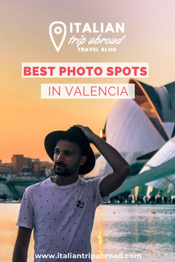 BEst Photo spots in Valencia - Spain - Pinterest Image