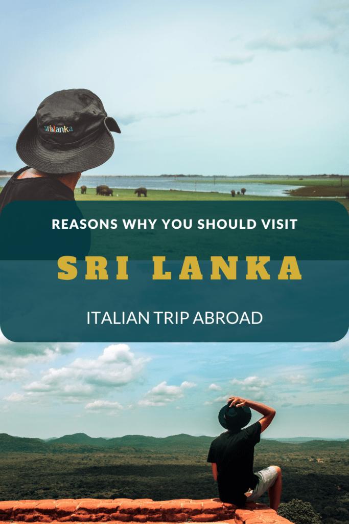 Reasons why you should visit Sri Lanka
