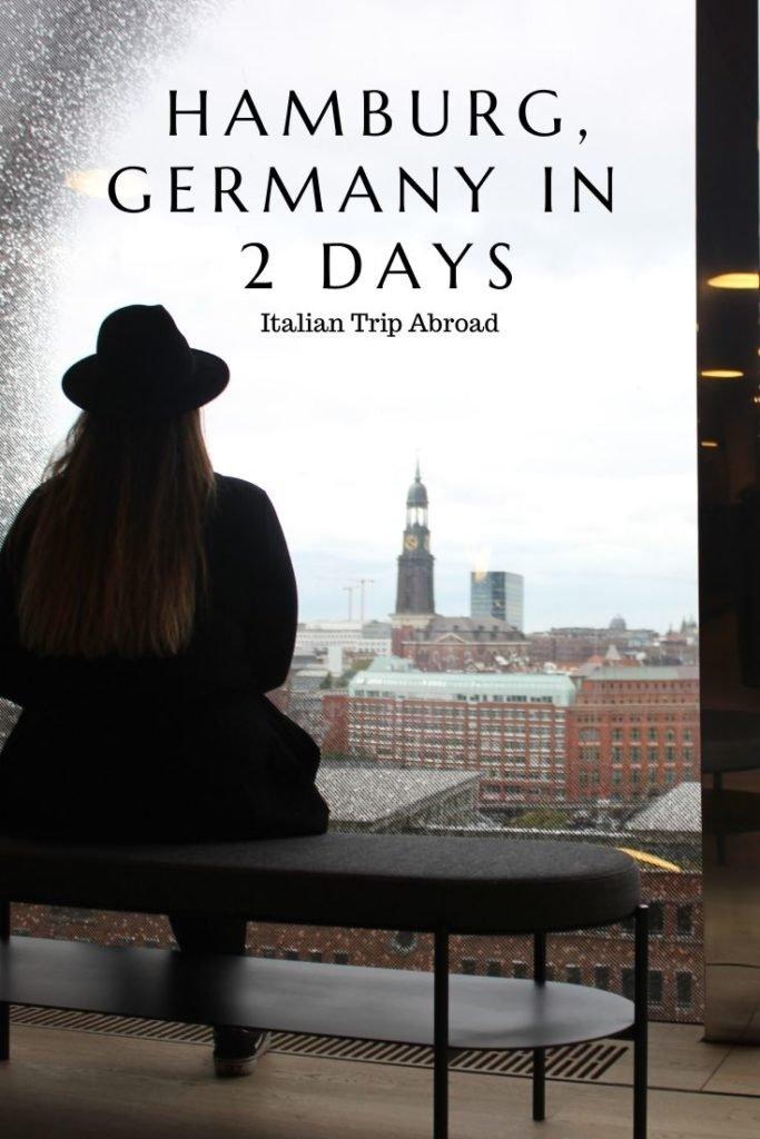 Hamburg in 2 days - Pin Me!