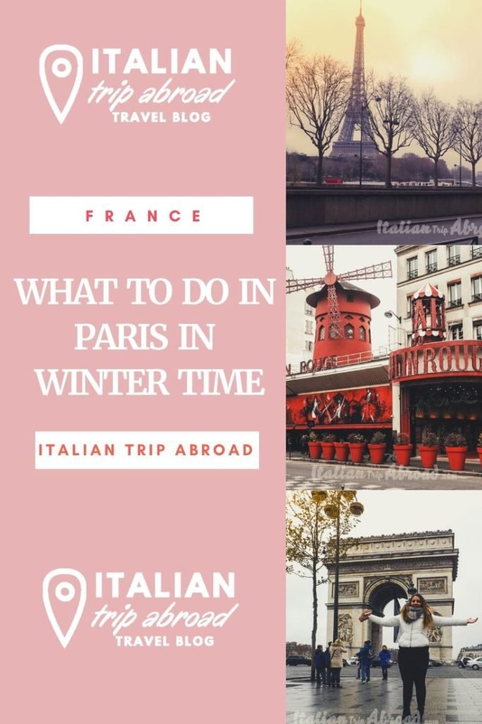 Pin Me! Reasons why visit Paris in winter