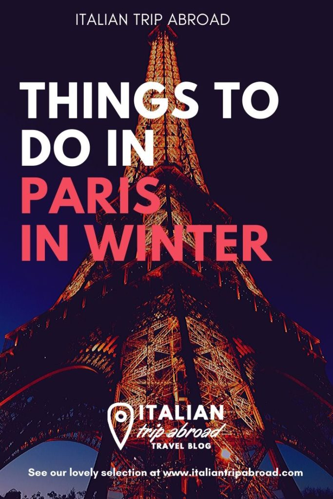 Pin Me! Things to do in Paris in winter