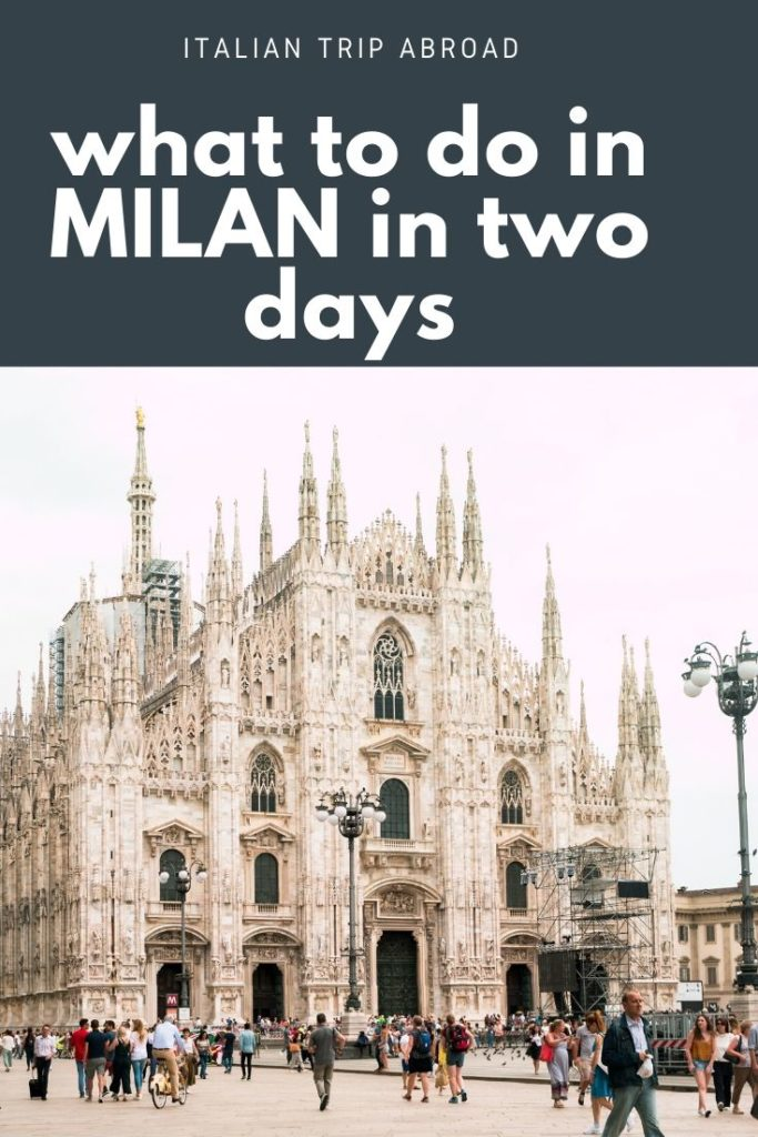 Pin Me! What to do in Milan in two days