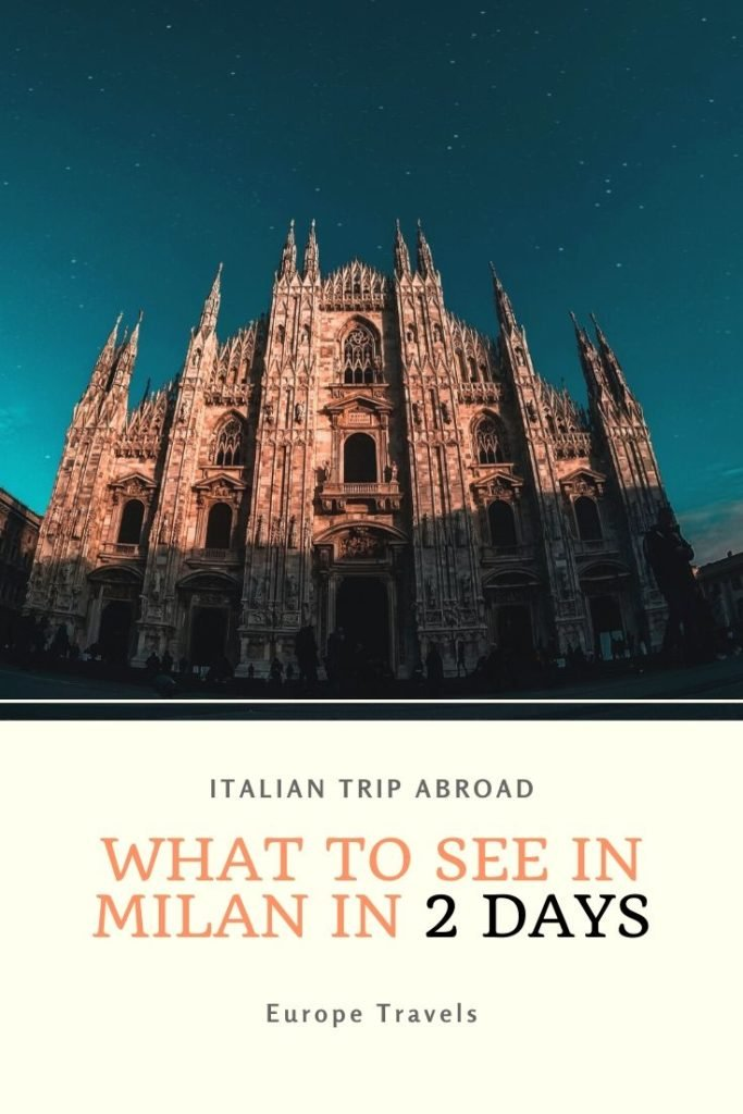 Pin Me! What to see in Milan in 2 days
