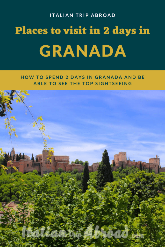 How to Spend 2 days in Granada Spain | 13 things you can't miss visiting 3