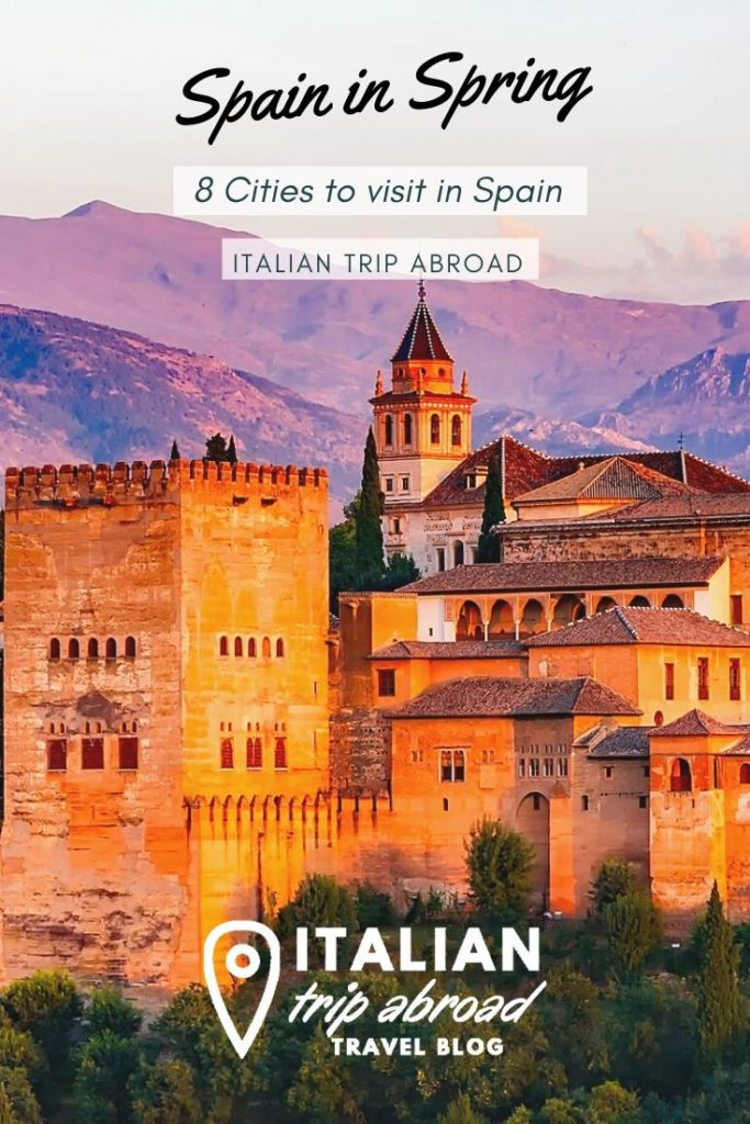 Spring Break in Spain - 8 Cities to visit