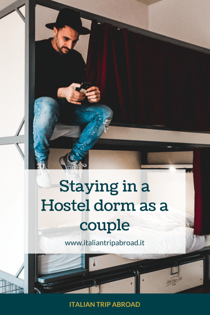 Staying in a Hostel Dorm as a couple