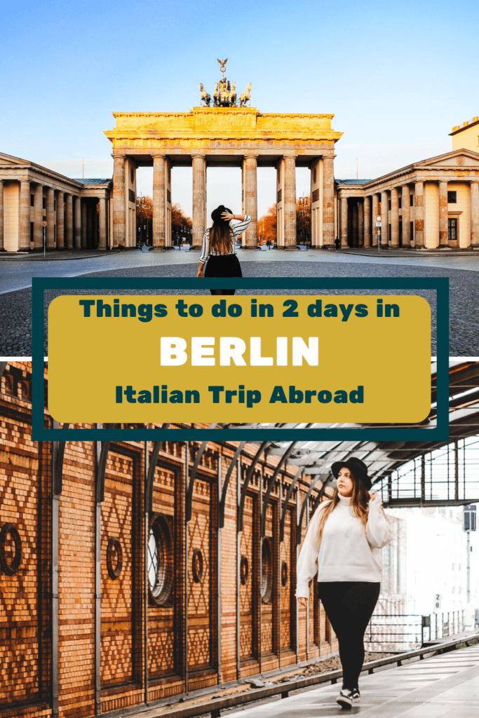 Things to do in 2 days in Berlin