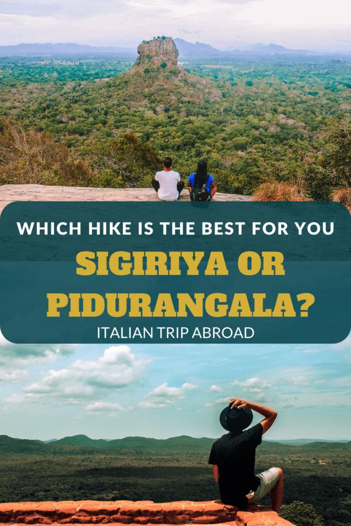 Sigiriya or Pidurangala