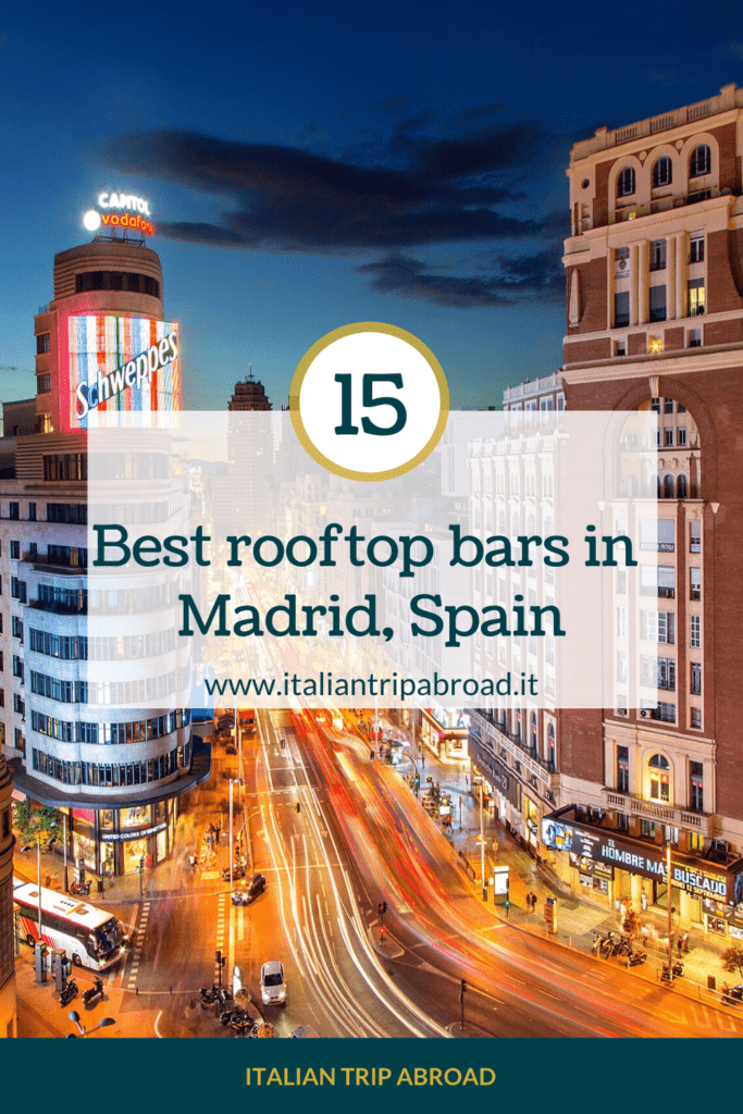 15 Best rooftop bars in Madrid
