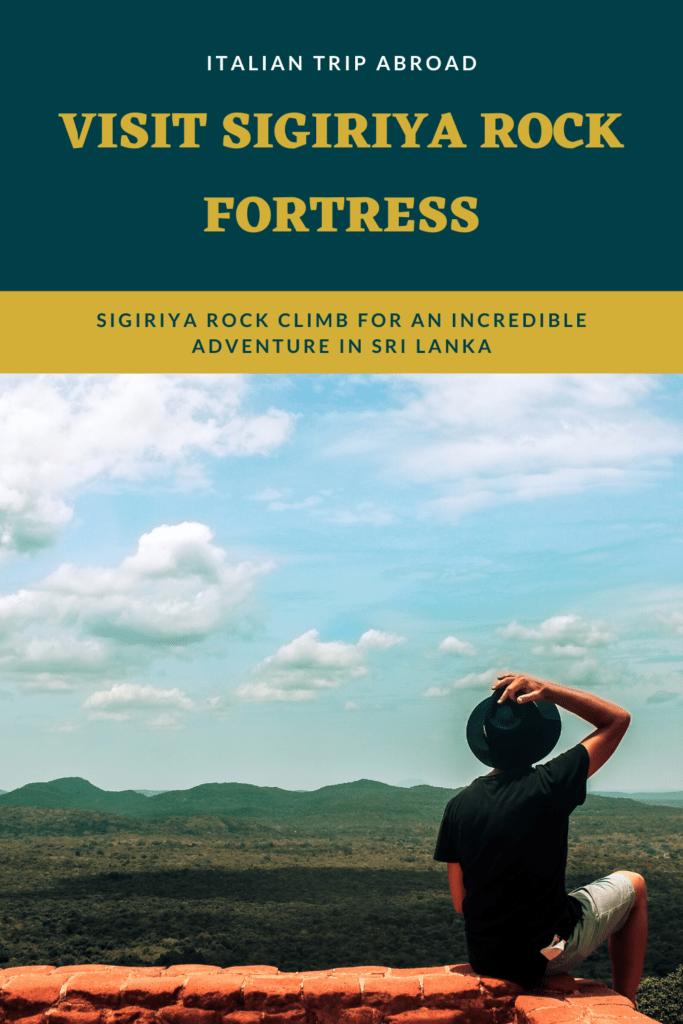 Visit Sigiriya Rock Fortress