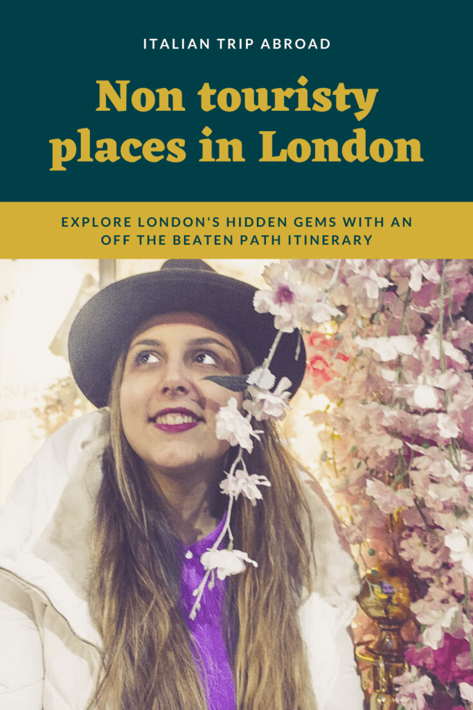 Non touristy places in London