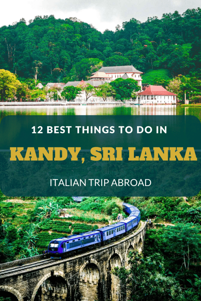 12 Best things to do in Kandy