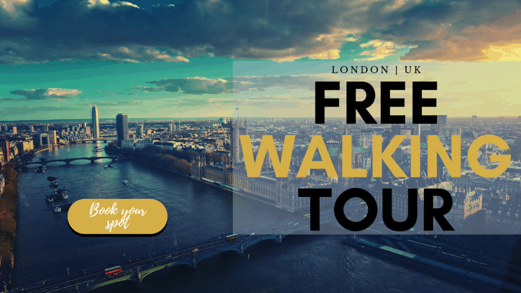 Book your free tour of London