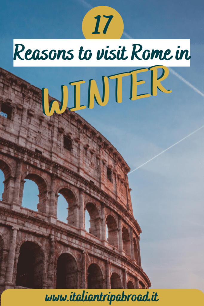 17 Reasons to visit Rome in winter