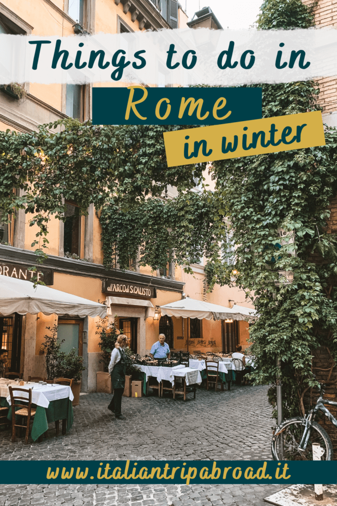 Things to do in Rome in winter