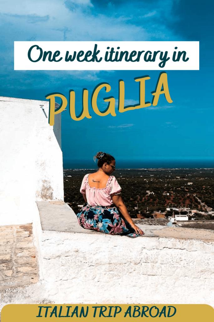 One week itinerary in Puglia