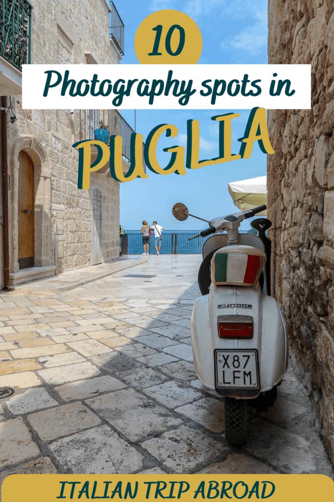 Photography spots in Puglia