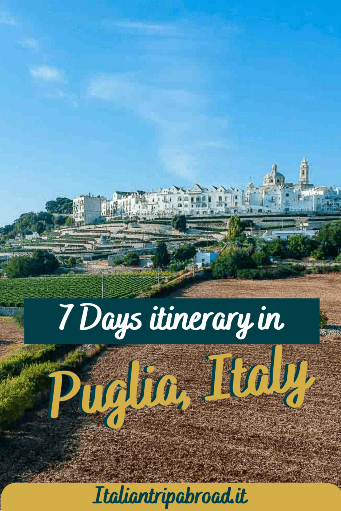 7 days itinerary in Puglia, Italy